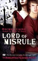 Morganville Vampires: Senhor de Misrule (Lord of Misrule) - Rachel Caine