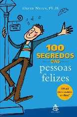 100 Segredos das Pessoas Felizes - David Niven