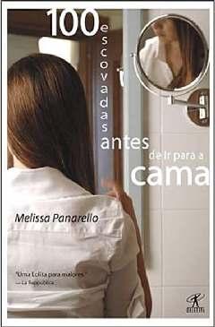 Cem Escovadas Antes de Ir para Cama - Melissa Panarello