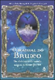 Manual do Bruxo - um Dicionário do Mundo Mágico de Harry Potter