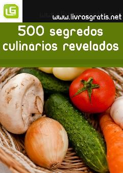 500 Segredos Culinários Revelados