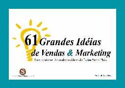 61 Grandes Idéias de Vendas Marketing - Raul Candeloro