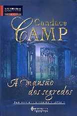A Mansão dos Segredos - Candace Camp