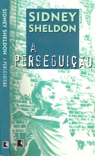 A Perseguição - Sidney Sheldon | Livros Grátis