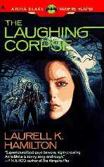 O Cadáver Alegre (The Laughing Corpse) - Laurell K. Hamilton