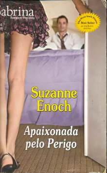 Apaixonada Pelo Perigo - Suzanne Enoch