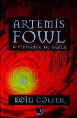 Artemis Fowl: A Vingança de Opala - Eoin Colfer