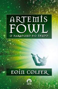 Artemis Fowl: O Paradoxo do Tempo - Eoin Colfer