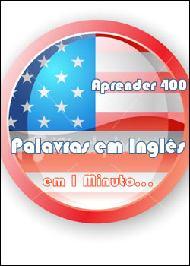 Aprender 400 Palavras em Inglês em 1 Minuto