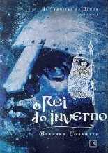 Rei do Inverno - Bernard Cornwell