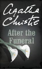 Depois do Funeral (After the Funeral) - Agatha Christie