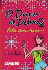 Diário de Débora: Feliz Ano Novo - Liliane Prata