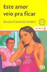 Este Amor Veio para Ficar - Alvaro Cardoso Gomes
