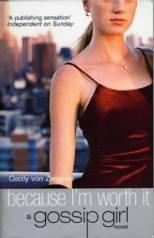 Gossip Girl: Eu Mereço! - Cecily von Ziegesar