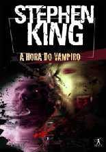 A Hora do Vampiro - Stephen King
