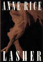 Lasher - Série Bruxas Mayfair - Anne Rice