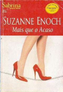 Mais Que o Acaso - Suzanne Enoch