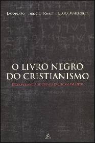 O Livro Negro do Cristianismo