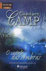 O Castelo Das Sombras - Candace Camp