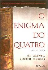 O Enigma do Quatro - Dustin Thomason