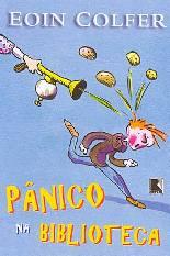 Pânico na Biblioteca - Eoin Colfer