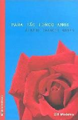 Para Tão Longo Amor - Alvaro Cardoso Gomes