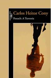 Pessach: a Travessia - Carlos Heitor Cony