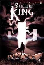 Torre Negra: A Escolha dos Três - Stephen King