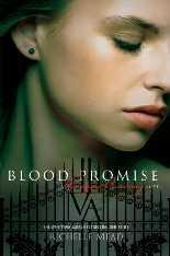 Promessa de Sangue (Blood Promise) - Richelle Mead