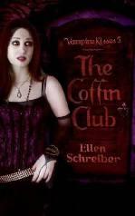 Vampire Kisses: Clube Do Caixão (The Coffin Club) - Ellen Schreiber
