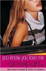 Gossip Girl: Você Sabe Que Me Ama - Cecily von Ziegesar