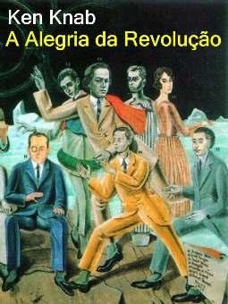 A Alegria da Revolução - Ken Knab