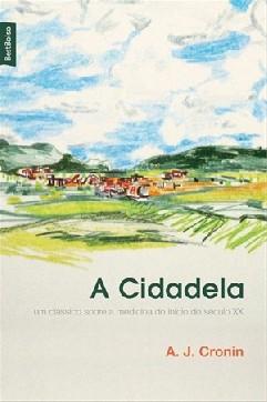 A Cidadela - A. J. Cronin