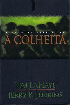 A Colheita - Tim Lahaye