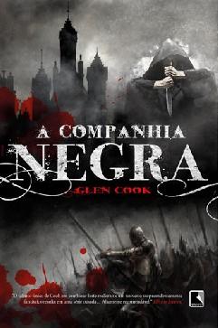 A Companhia Negra - Glen Cook