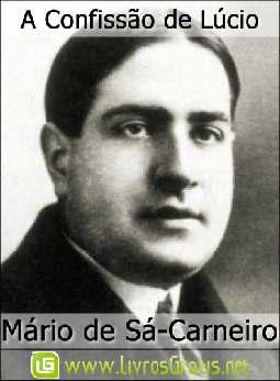 A Confissão de Lúcio - Mário de Sá-Carneiro