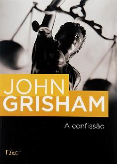 O Confissão - John Grisham