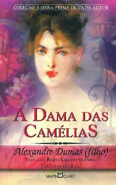 A Dama das Camélias - Alexandre Dumas