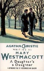 A Filha (A Daughter's a Daughter) - Agatha Christie