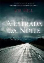 A Estrada da Noite (Heart-Shaped Box) - Joe Hill