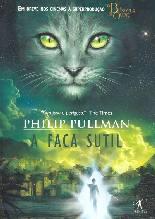 A Faca Sutil (The Subtle Knife) - Philip Pullman