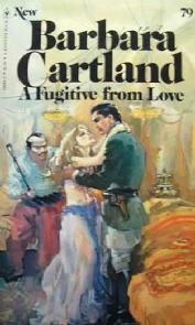 Fugitivos do amor (A Fugitive from Love) - Barbara Cartland