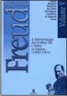 Interpretação dos Sonhos II e Sobre Sonhos - Sigmund Freud