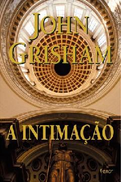 A Intimação - John Grisham