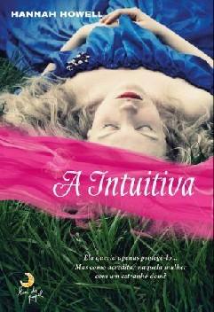 A Intuitiva - Hannah Howell