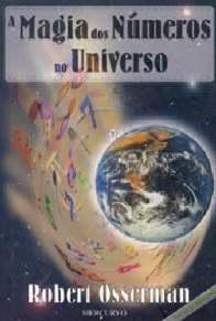 A Magia dos Números no Universo - Robert Osserman