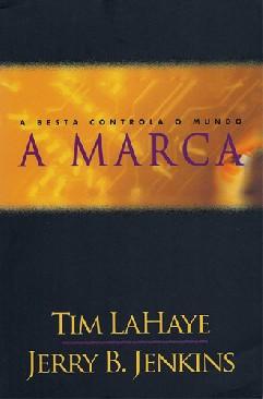 A Marca - Tim Lahaye