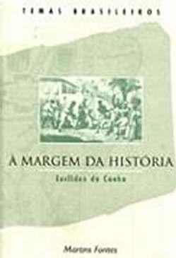 À Margem da História - Euclides da Cunha