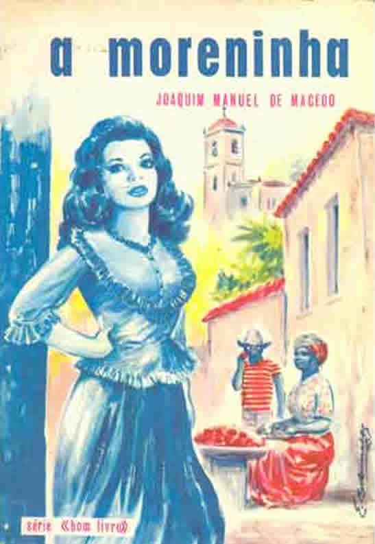 A Moreninha - Joaquim Manuel de Macedo | Livros Grátis