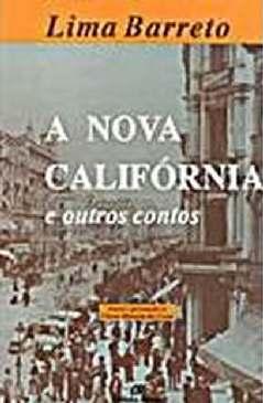 A Nova Califórnia - Lima Barreto